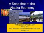 a snapshot of the alaska economy