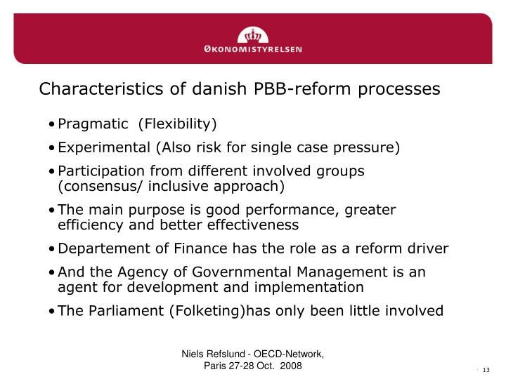 Characteristics of danish PBB-reform processes