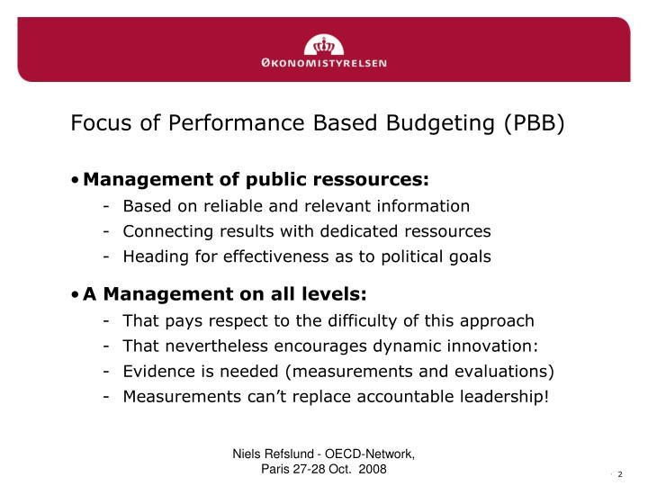 Focus of performance based budgeting pbb