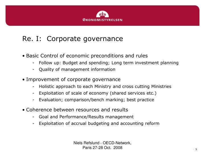 Re. I:  Corporate governance