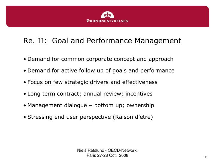 Re. II:  Goal and Performance Management
