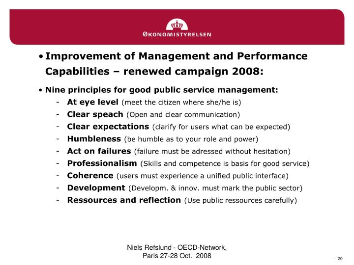 Improvement of Management and Performance Capabilities – renewed campaign 2008:
