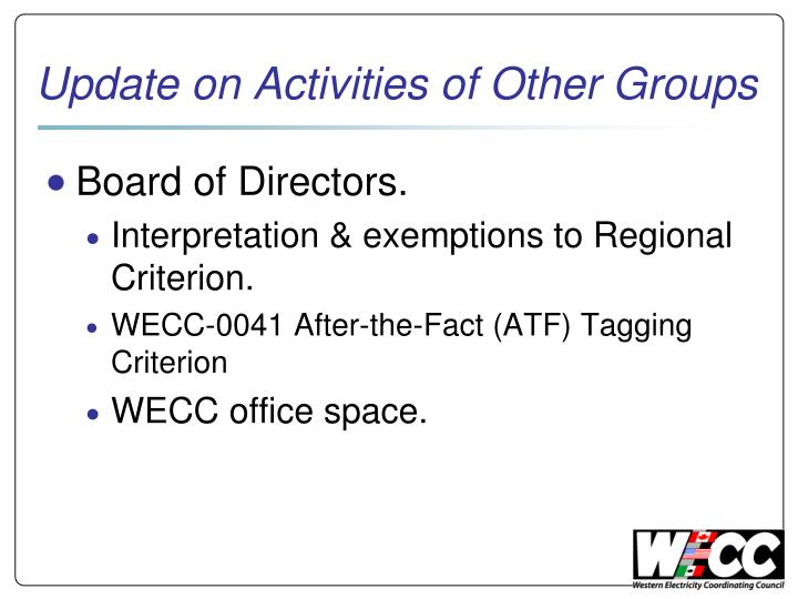 Update on activities of other groups1