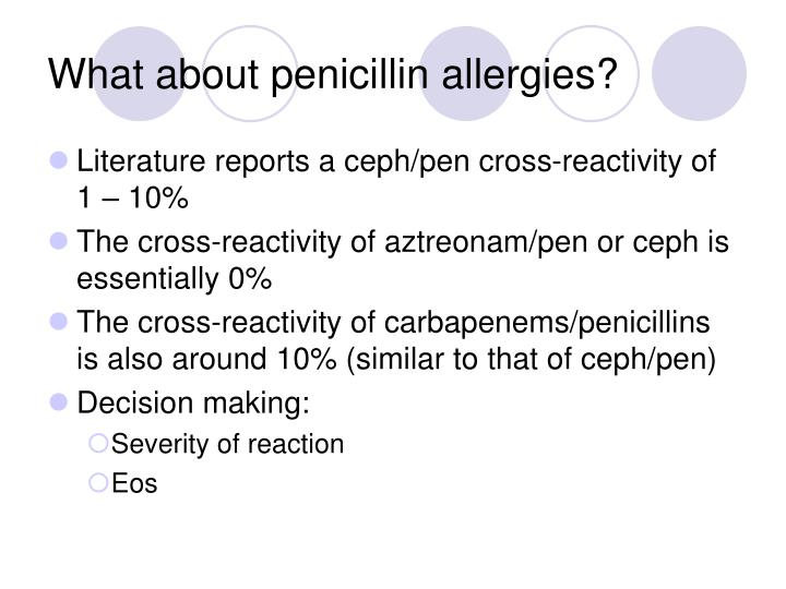What about penicillin allergies?