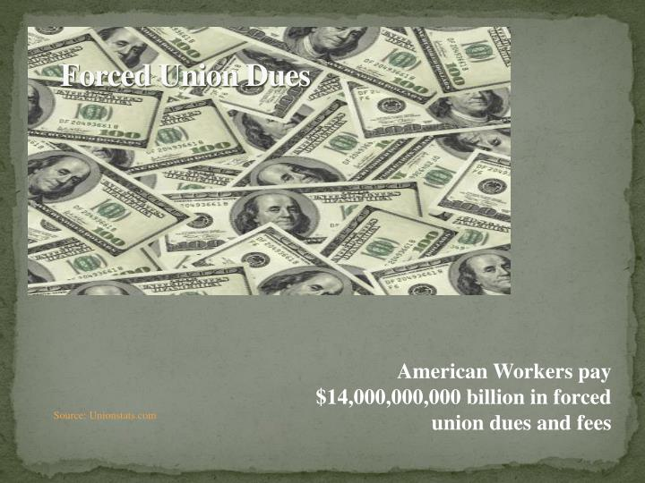 Forced Union Dues