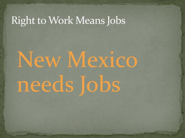 Right to Work Means Jobs