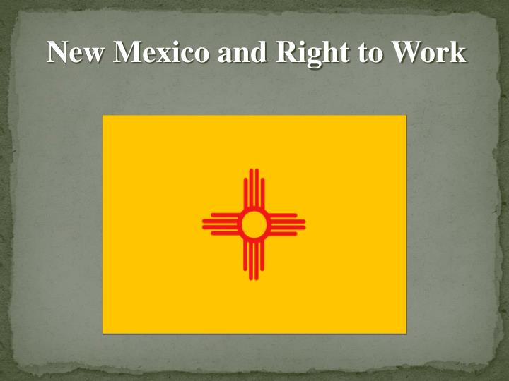 New Mexico and Right to Work