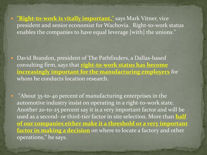 """""""Right-to-work is vitally important,"""""""