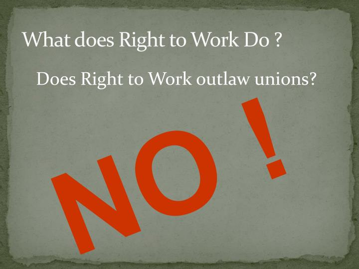 What does right to work do