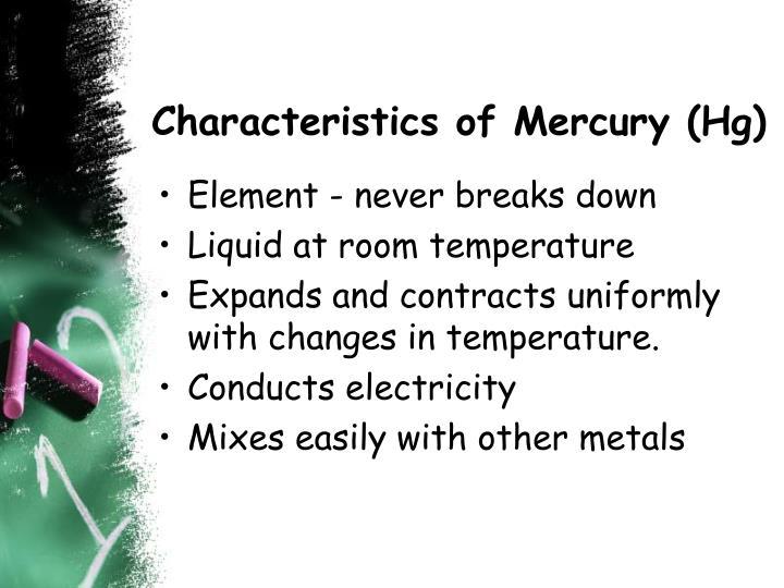 Characteristics of Mercury (Hg)