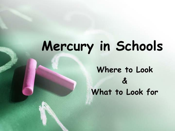 Mercury in Schools