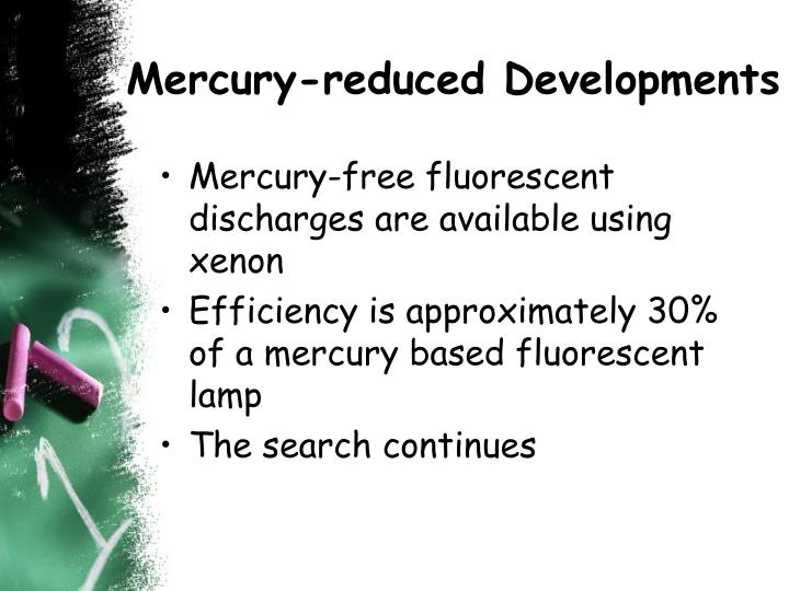 Mercury-reduced Developments