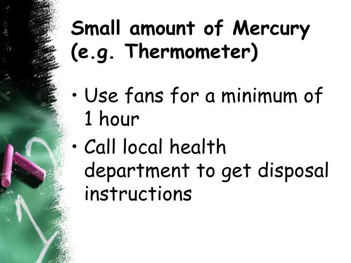 Small amount of Mercury