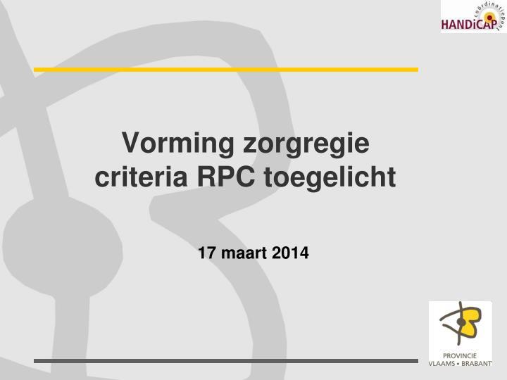 vorming zorgregie criteria rpc toegelicht n.
