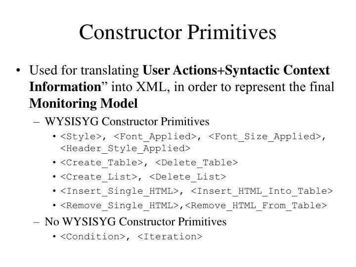 Constructor Primitives
