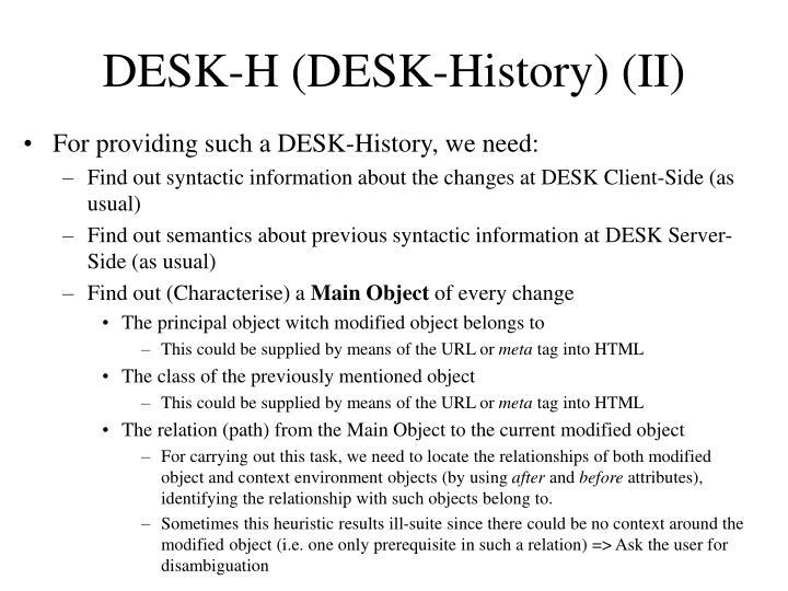 DESK-H (DESK-History) (II)