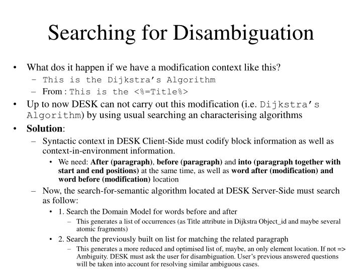 Searching for Disambiguation