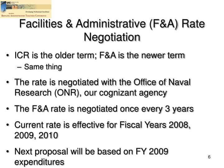 Facilities & Administrative (F&A) Rate Negotiation