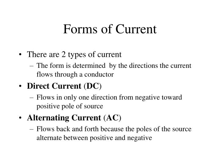 Forms of Current