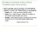 studies utilizing population attributable fractions