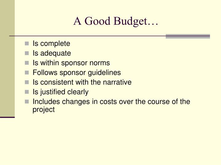 A Good Budget…