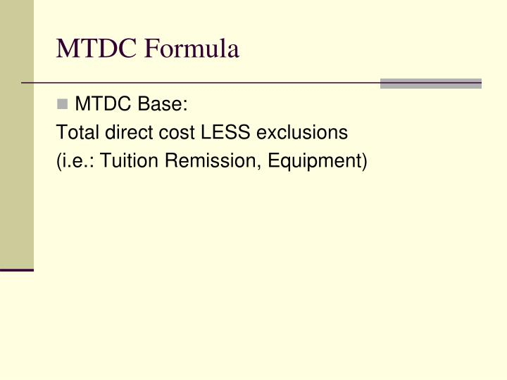 MTDC Formula