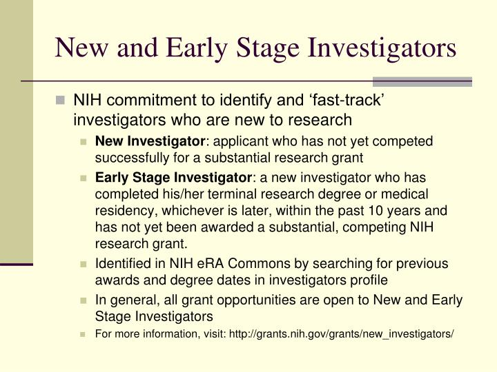 New and Early Stage Investigators
