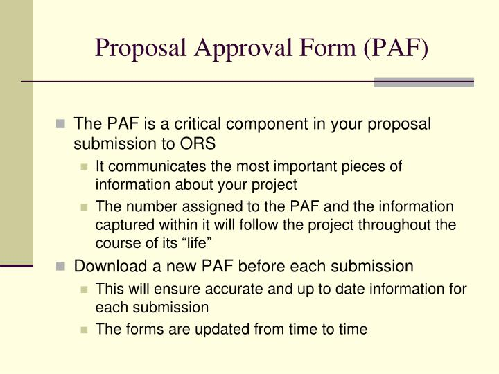 Proposal Approval Form (PAF)