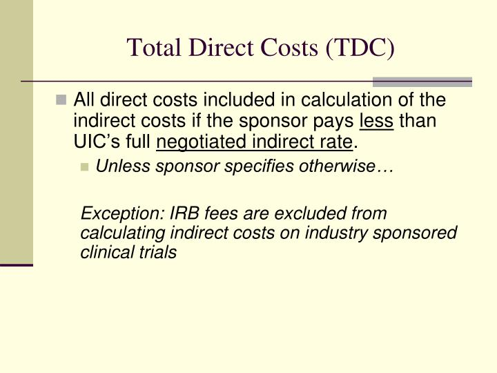 Total Direct Costs (TDC)