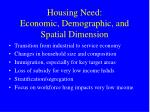 housing need economic demographic and spatial dimension