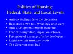 politics of housing federal state and local levels