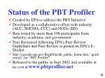 status of the pbt profiler