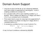 domain axiom support