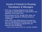 issues of interest to housing developers managers