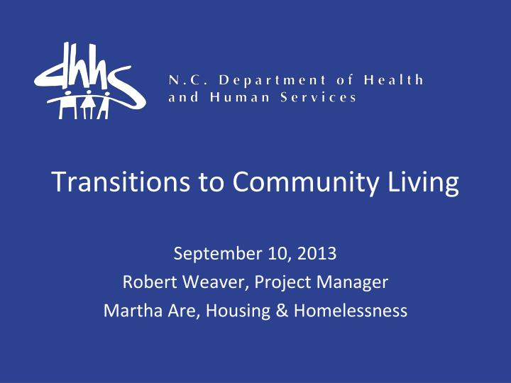 transitions to community living n.