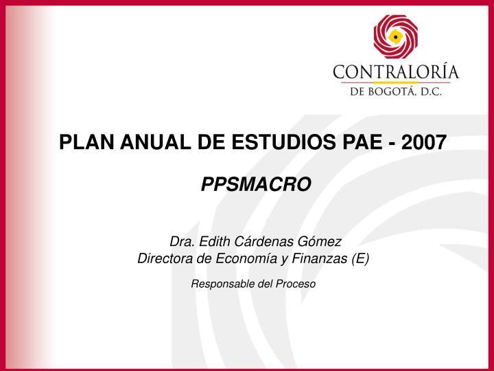PLAN ANUAL DE ESTUDIOS PAE - 2007