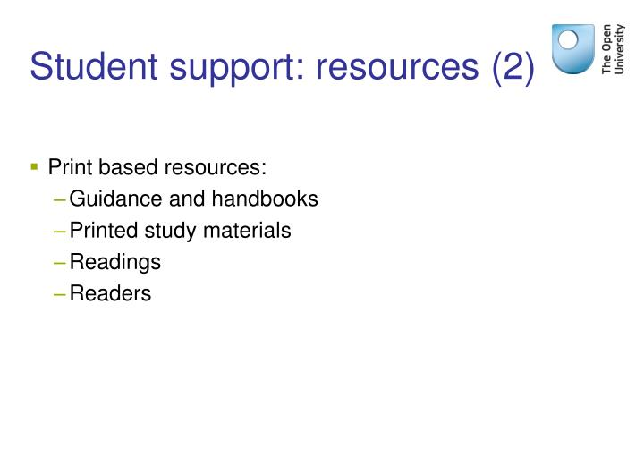 Student support: resources (2)