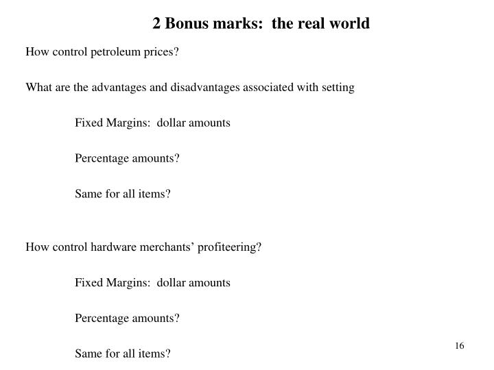 2 Bonus marks:  the real world