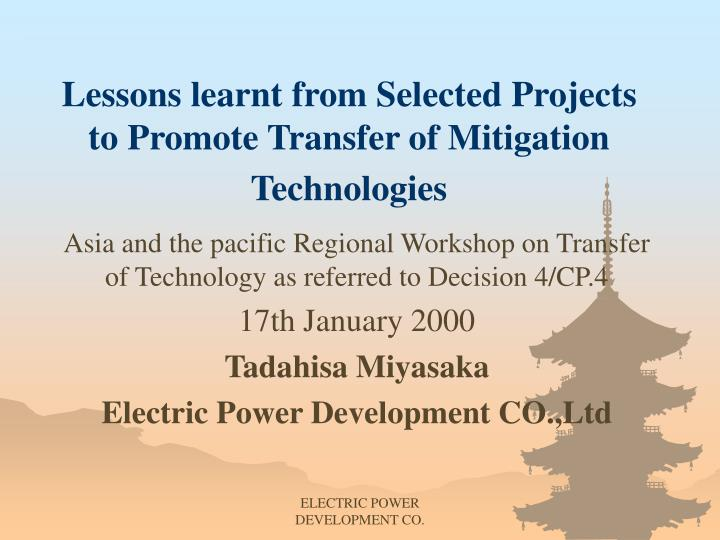 lessons learnt from selected projects to promote transfer of mitigation technologies n.