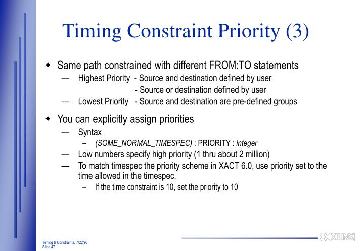 Timing Constraint Priority (3)