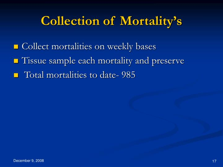 Collection of Mortality's