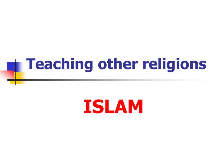 Teaching other religions