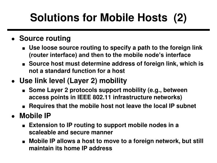 Solutions for Mobile Hosts  (2)