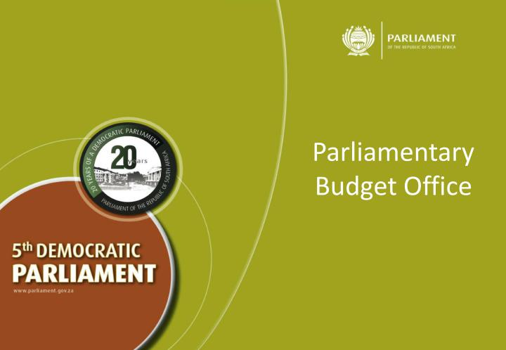 parliamentary budget office n.