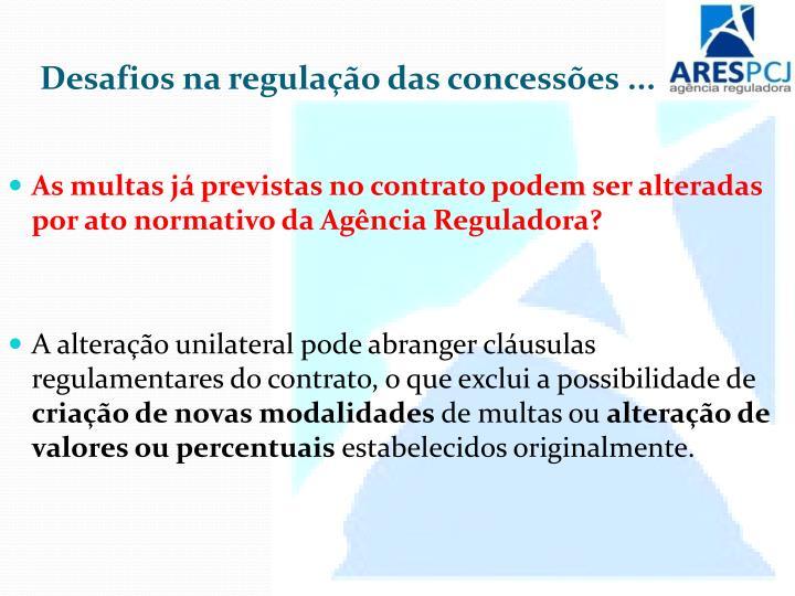 Desafios na regulação das concessões ...