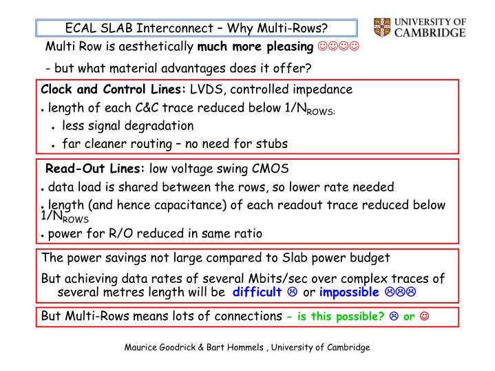 ECAL SLAB Interconnect – Why Multi-Rows?