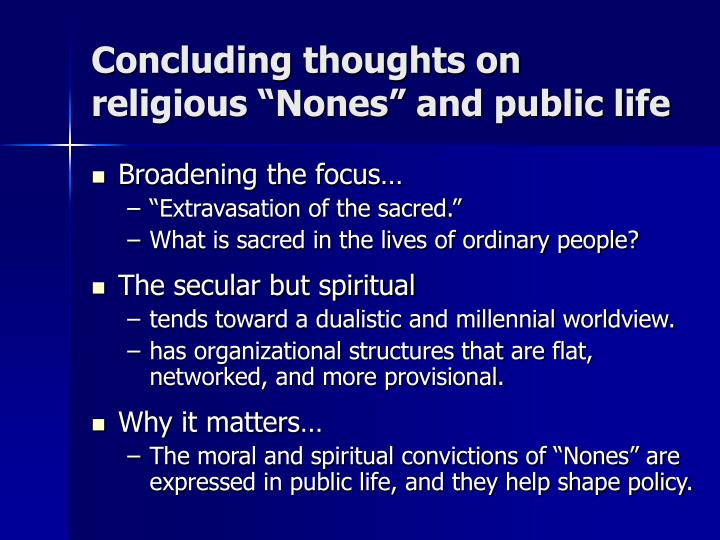 """Concluding thoughts on religious """"Nones"""" and public life"""