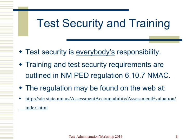 Test Security and Training