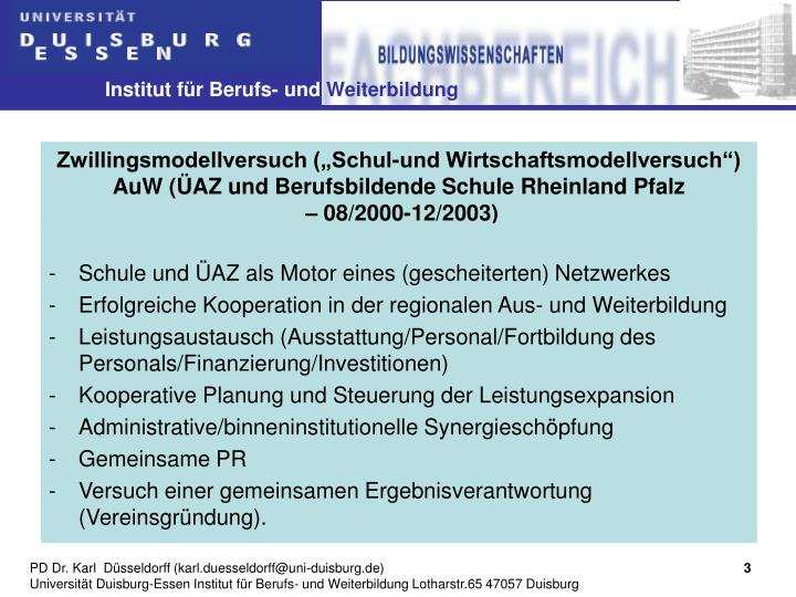 """Zwillingsmodellversuch (""""Schul-und Wirtschaftsmodellversuch"""")"""