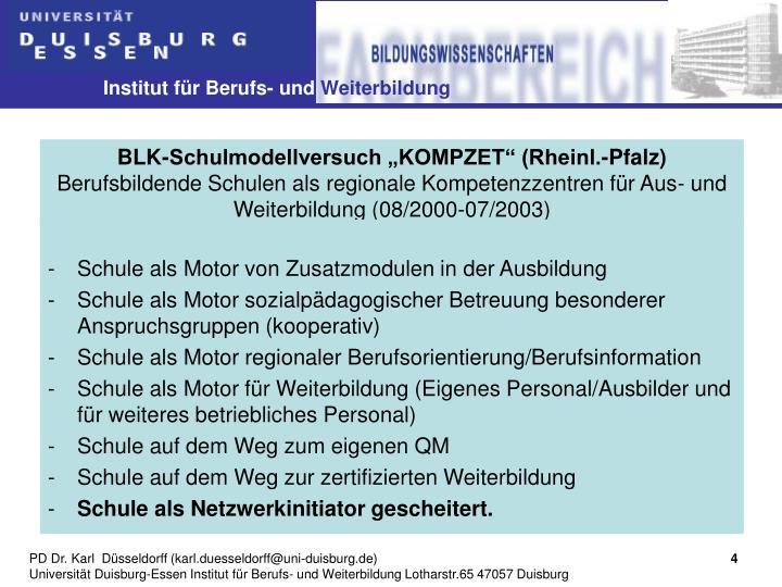 """BLK-Schulmodellversuch """"KOMPZET"""" (Rheinl.-Pfalz)"""